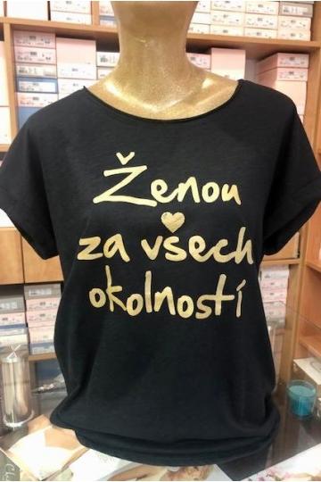 Tričko ŽENOU ZA VŠECH...